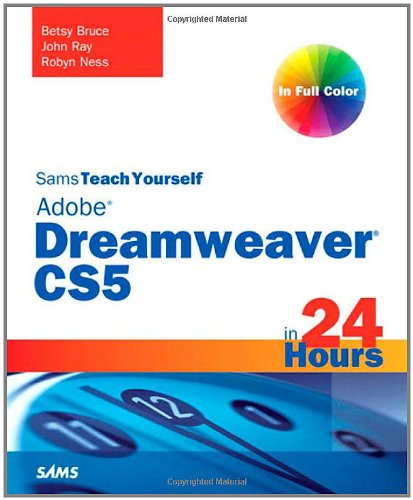 Sams Teach Yourself Dreamweaver CS5 in 24 Hours