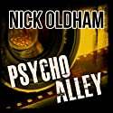 Psycho Alley: Henry Christie, Book 9 (       UNABRIDGED) by Nick Oldham Narrated by James Warrior