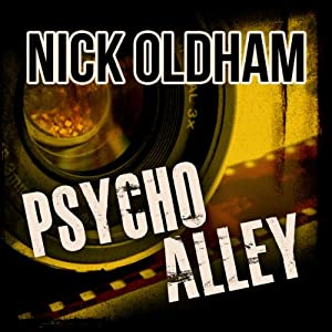 Psycho Alley: Henry Christie, Book 9 | [Nick Oldham]