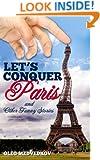 Let's Conquer Paris (Lunch Break Funnies, Humor Books Series)