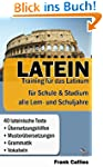 Latein - Training f�r das Latinum: F�...