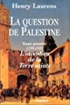 La question de Palestine, tome 1 : 17...