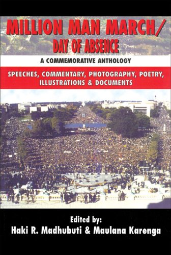 Million Man March/Day of Absence: A Commemorative Anthology, Speeches, Commentary, Photography, Poetry, Illustrations & Documents (English and English Edition)