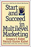 Gregory F. Kishel - Start and Succeed in Multilevel Marketing