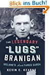 The Legendary 'Lugs Branigan' - Irela...