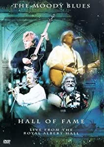Moody Blues - Hall of Fame, Live from the Royal Albert Hall [DVD]