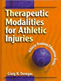 Therapeutic modalities for athletic injuries /
