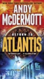 Return to Atlantis: A Novel (Nina Wilde/Eddie Chase)