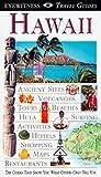 Eyewitness Travel Guide to Hawaii (Eyewitness Travel Guides)