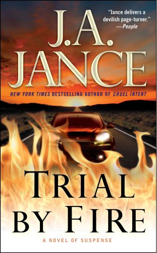 Trial by Fire: A Novel of Suspense (Ali Reynolds), J.A. Jance