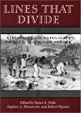 img - for Lines That Divide: Historical Archaeologies of Race, Class, and Gender book / textbook / text book
