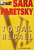 Total Recall (0385313667) by Paretsky, Sara