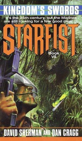 Kingdom's Swords (Starfist, Book 7), David Sherman, Dan Cragg