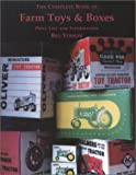img - for The Complete Book of Farm Toys & Boxes book / textbook / text book