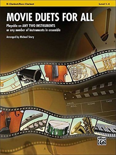 Movie Duets for All: Bb Clarinet/Bass Clarinet, Level 1-4 (Instrumental Ensembles for All)