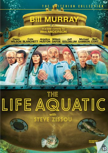 The Life Aquatic with Steve Zissou - Criterion Collection
