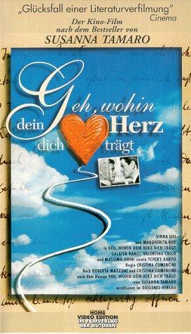 Geh, wohin dein Herz dich trägt [VHS]