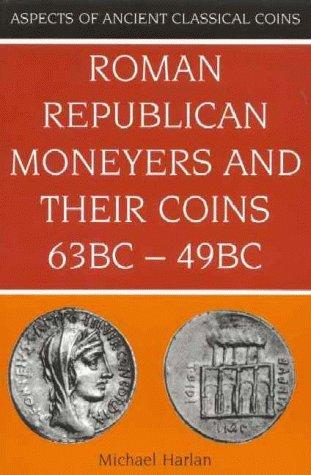 Roman Republican Moneyers and Their Coins, 81 BCE-64 BCE 514G94J009L._SL500_