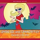 Undead and Unworthy, Queen Betsy, Book 7 Hörbuch von MaryJanice Davidson Gesprochen von: Nancy Wu