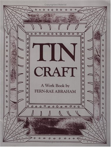 Tin Craft: A Workbook