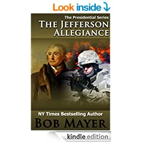 The Jefferson Allegiance (The Presidential Series)
