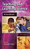 Teaching and Learning Science [2 volumes]: A Handbook
