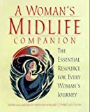 img - for A Woman's Midlife Companion: The Essential Resource for Every Woman's Journey book / textbook / text book