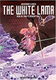 White Lama: Road to Redemption - Book #2 (1401203876) by Jodorowsky, Alexandro