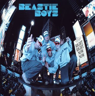 Beastie Boys - Right Right Now Now - Zortam Music