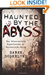 Haunted by the Abyss: The Otherworldl...