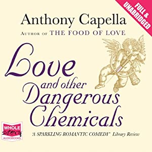 Love and Other Dangerous Chemicals Audiobook