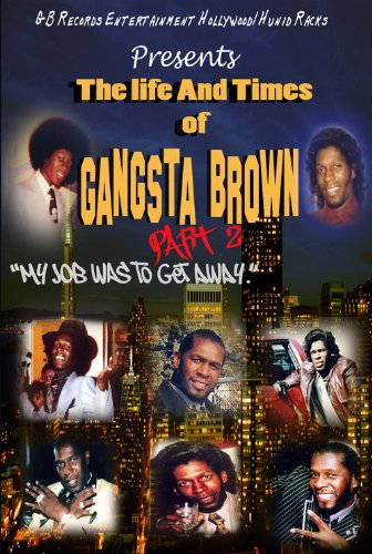 Life & Times of Gangsta Brown Part II [DVD] [Import]