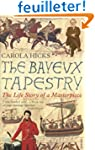 The Bayeux Tapestry: The Life Story o...
