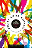 Pretty Little Mistakes: A Do-Over Novel by Heather Mcelhatton