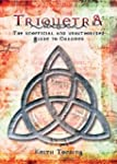 Triquetra: The Unofficial and Unautho...