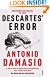 Descartes' Error: Emotion, Reason and...