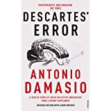 Descartes' Error: Emotion, Reason and the Human Brainby Antonio Damasio