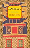Mandala (Oriental Novels of Pearl S. Buck)
