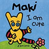 I am Cute (Maki Series)