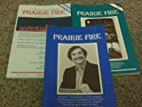 img - for 3 PRAIRIE FIRE(FICTION) SUMMER 1989, WINTER 1989-90, AUTUMN 1990 (A MAGAZINE OF CANADIAN WRITING) book / textbook / text book