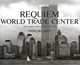 Requiem: World Trade Center : Once upon a Time in New York City