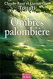 """Afficher """"Les Ombres de la palombière"""""""