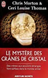 Le myst�re des cr�nes de cristal