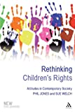 img - for Rethinking Children's Rights: Attitudes in Contemporary Society (New Childhoods) book / textbook / text book