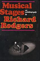 MUSICAL STAGES by Rodgers, Richard