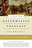 img - for Reformation Theology: A Systematic Summary book / textbook / text book