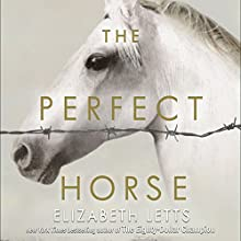 The Perfect Horse | Livre audio Auteur(s) : Elizabeth Letts Narrateur(s) : Paul Boehmer