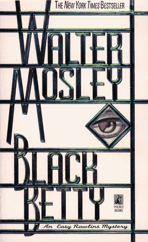 BLACK BETTY: Featuring an Original Easy Rawlins Short Story 'Gator Green' (Easy Rawlins Mysteries (Paperback)), Walter Mosley