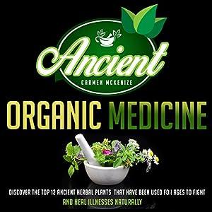 Ancient Organic Medicine Audiobook