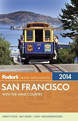 Fodor's San Francisco: with the Wine Country (Full-color Travel Guide)